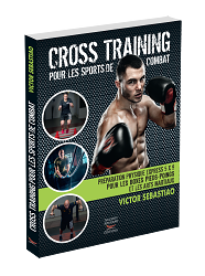 CROSS-TRAINING Pour les sports de combats