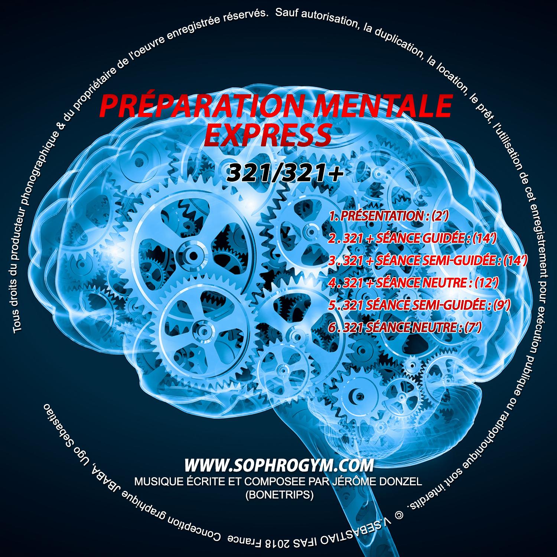 Préparation mentale expresse 321/321+